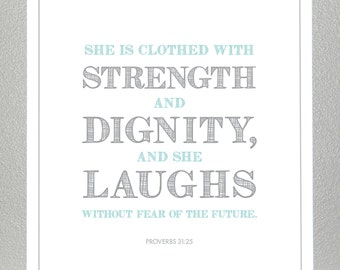 Girl Baptism gift - Proverbs 31:25  - (Teal and Gray)  Print