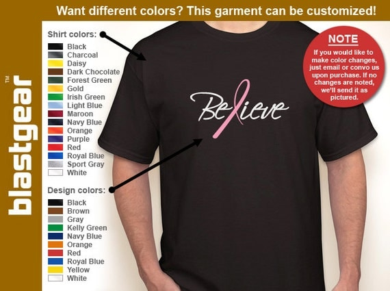 BELIEVE breast cancer awareness T-shirt — Any color/Any size - Adult S, M, L, XL, 2XL, 3XL, 4XL, 5XL  Youth S, M, L, XL