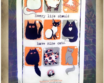 Every Life Should Have Nine Cats tea towel