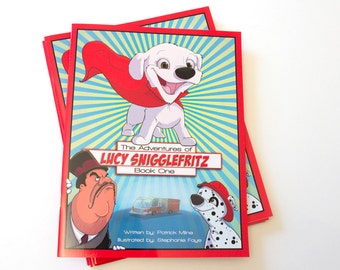 The Adventures of Lucy Snigglefritz: Book One - Illustrated Children's Book