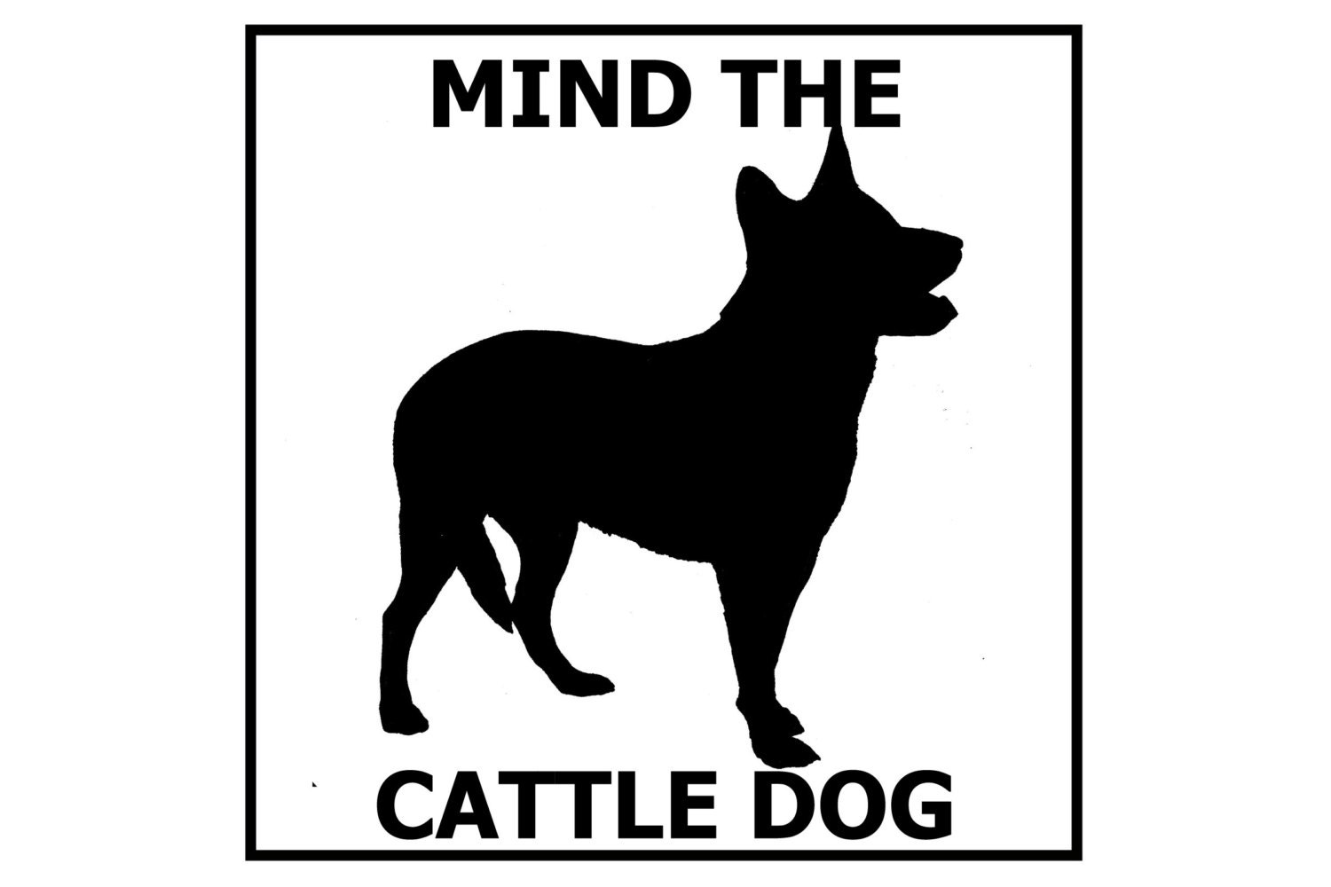 Show Cattle Silhouette Mind the cattle dog ceramic