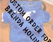 CUSTOM ORDER for BRENDA Molina