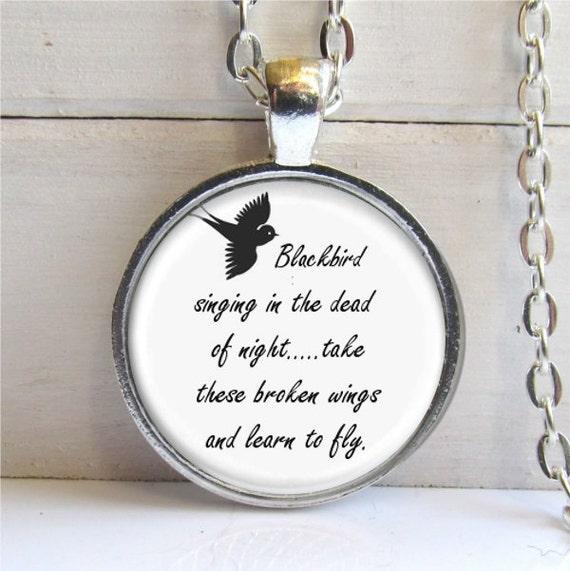 Blackbird Singing In The Dead Of Night Pendant - Song Lyrics Art Jewelry