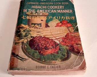 Japanese American Cookbook, 1950s Vintage Jappanese American Cookbook Translated From English to Japanese, Cookbook, Vintage Hibachi Cookery
