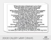 Custom Song Lyric  Canvas Art - Wedding Gift, Anniversary Gift, Housewarming Gift 20x30