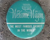 "Welcome Wagon large 3 1/2"" worn by a Welcome Wagon Hostess - (B-48)"
