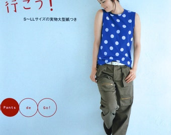 PANTS DE GO by Sato Watanabe- Japanese Sewing Pattern Craft Book