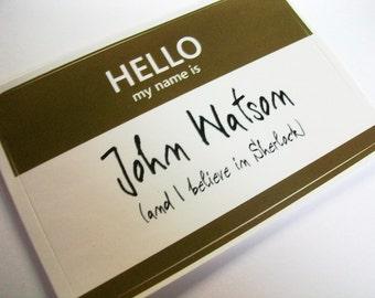 John Watson Sherlock Name Tag Sticker