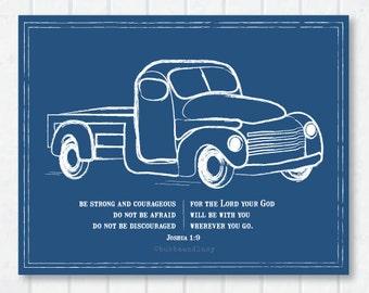 Trucking . Scripture Print with Joshua 1:9