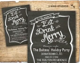 Holiday party invitation - Christmas party invitation - chalkboard invitation - Eat drink be merry holiday invite