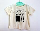 3T Organic Cotton Toddler T-Shirt, More Books Toddler T-Shirt