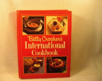 Betty Crocker 1980 International Cookbook