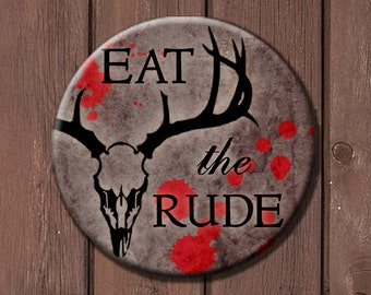 Eat the Rude Hannibal Button Large/Pocket Mirror