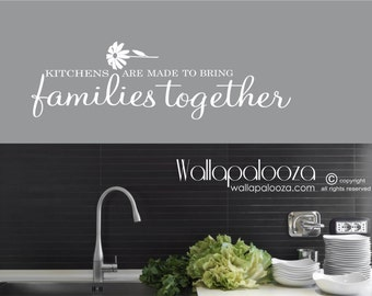 Kitchen Wall Decal - Kitchens bring families together - Family Wall Decal - Family kitchens decal - kitchen decal - Wallapalooza Wall Decals