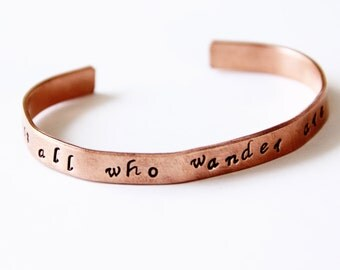 Not all who Wander are Lost Hand Stamped Bracelet Inspirational Jewelry Personalized Bracelet Free Spirit Gypsy Soul