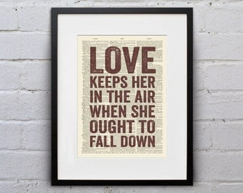 Love Keeps Her In The Air When She Ought To Fall Down  - Quote Firefly Browncoat Serenity Dictionary Page Book Art Print - DPQU120