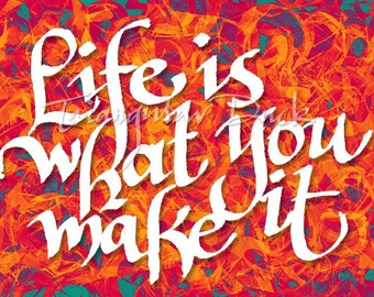 Life Is What You Make It (Limited edition)