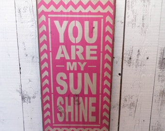 wooden sign, chevron, you are my sunshine, subway art, wall hanging