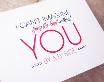 6 Personalized Will You Be My Bridesmaid Cards Can't Imagine Without You