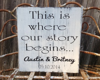 Wedding Sign - This is where our story begins - Personalized Wedding Sign - engagement photo prop, wedding gift, bridal shower gift