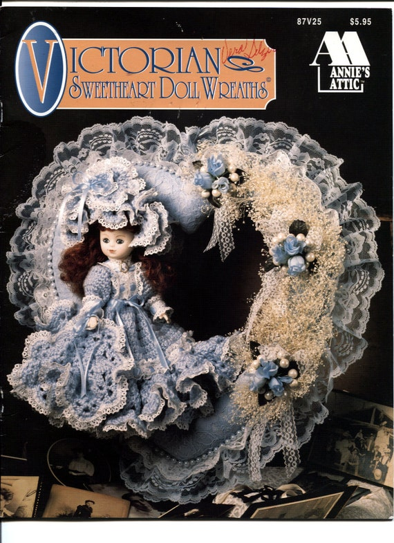 Annies Attic Patterns : ... Victorian Sweetheart Doll Wreaths, Annies Attic 87V25, Crochet Pattern