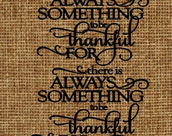 Burlap frame-able art Always Something to be Thankful For