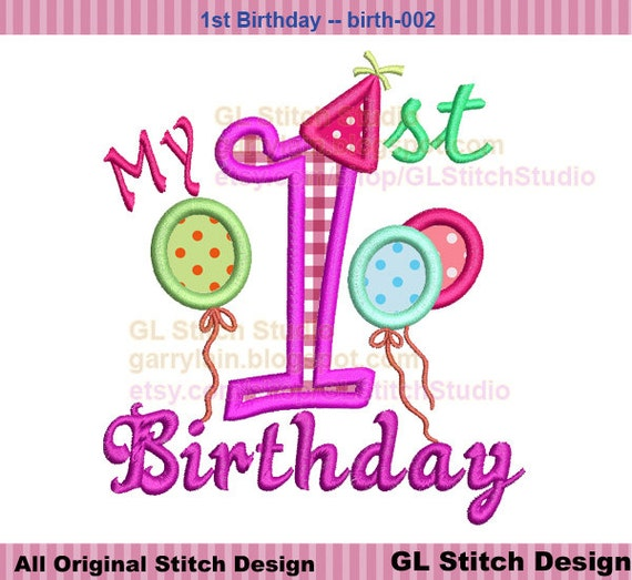 My First Birthday Embroidery Applique Design 1st By