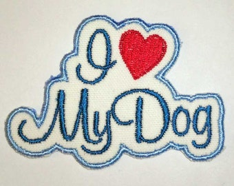 Iron-On Patch - I LOVE MY DOG