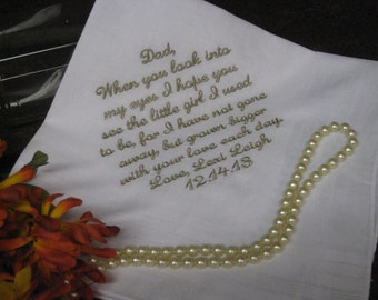 Dad Wedding Handkerchief Personalized - Remember the girl I use to be Bride to Father - Daddy