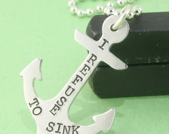 SALE - I Refuse To Sink Anchor Necklace - Handstamped Personalized Survivor Necklace - Mother's Day Necklace