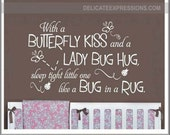 Baby Girl Nursery Wall Decal - With a Butterfly Kiss and a Lady Bug Hug - Girls Room Girls Bedroom Vinyl Wall Decals - Butterfly Kisses