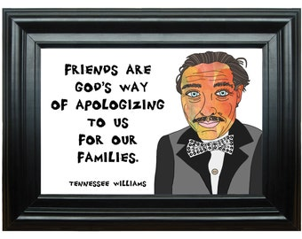Tennessee Williams--Quotation Art Print