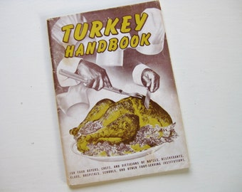 """1947 Thanksgiving """"Turkey Handbook"""" from the National Turkey Federation. Holiday cooking. Cook book. Cooking reference. Vintage Thanksgiving"""