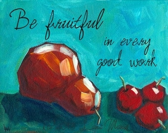Be Fruitful - Fine Art PRINT of Pear and Cherries Acrylic Painting, Harvest, Country Living, Cottage Chic, Inspirational