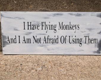 Flying Monkeys sign