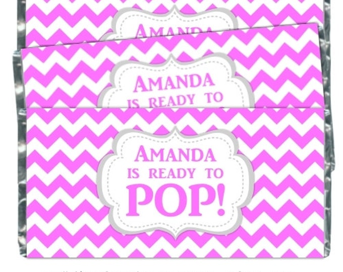 Printable Candy Wrappers, Baby Shower Candy Wrappers - Ready to Pop Chocolate Bar Candy Wrappers - chevron she's ready to pop, YOU PRINT