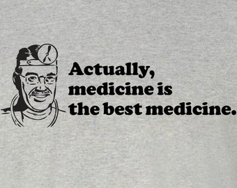New funny Medicine is the best medicine t-shirt sizes S-2XL doctor mens shirt