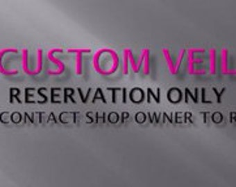 Custom Veil - Contact shop owner with your specifications