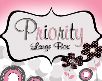 Priority LARGE FLAT RATE box - Shipping Upgrade