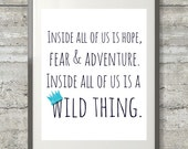 Inside All Of Us Is A Wild Thing-  8x10 Where The Wild Things Are Nursery Art  Printable File in Navy and Sky Blue
