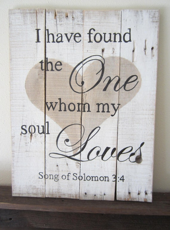 I Have Found The One Whom My Soul Loves Song Of By Msdssigns
