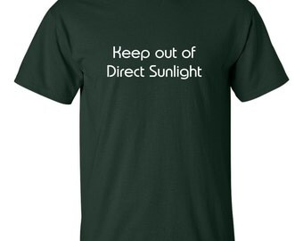 Keep out of direct sunlight T shirt Funny vampire night person pale folks tee