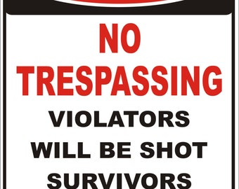 personalized custom made NO TRESPASSING sign