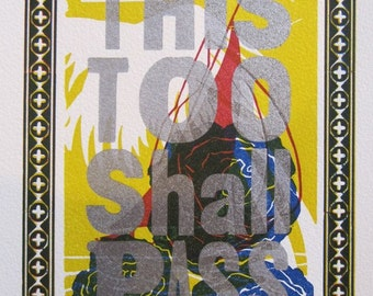 This Too Shall Pass - Letterpress print