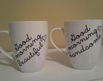 Good Morning Beautiful / Handsome Coffee Mugs