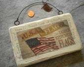 Patriotic Vintage Look  Flag Sign