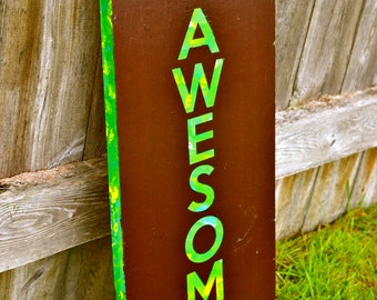 Be Awesome Hand painted Wood Decor