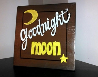 Goodnight Moon hand painted wood sign