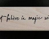 Nancy Curry Art  hand-lettered those who do not believe in magic will never find it  rubber stamp