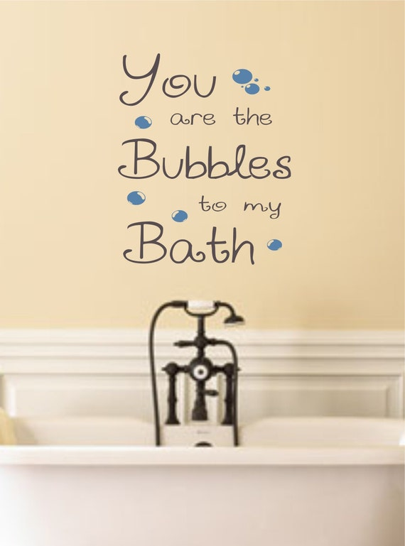 the bubbles to my bath vinyl wall decal for the bathroom wall decor